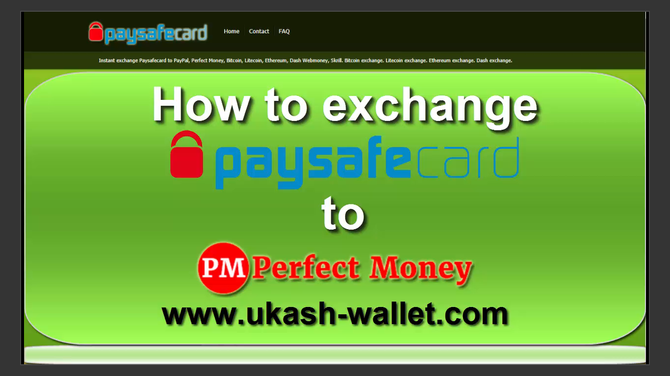 Instant exchange PaySafeCard, Bitcoin, LTC, ETH, Dash to PayPal